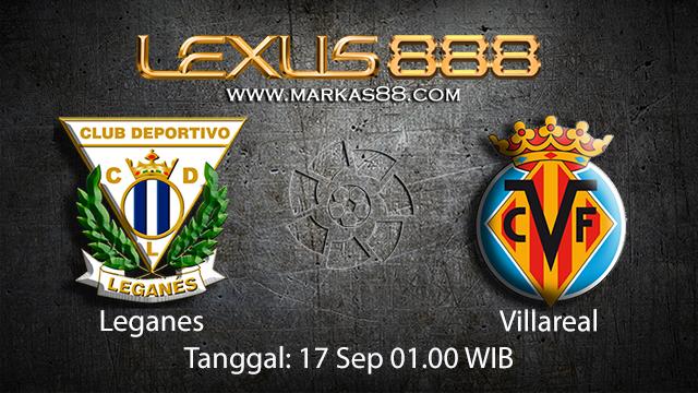 Prediksi Bola Jitu Leganes vs Villarreal 17 September 2018 ( Spanish La Liga )