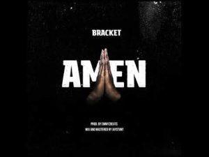 Download Mp3   Bracket - Amen