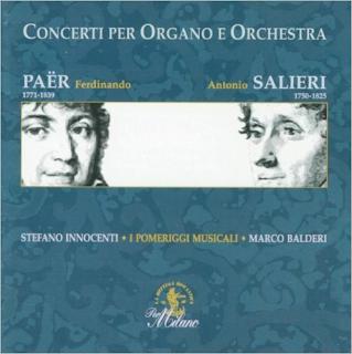 Paër & Salieri : Concerti per organo e orchestra