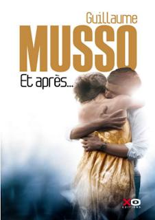 Et après ... Guillaume MUSSO