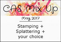 http://casmixup.blogspot.co.uk/2017/05/cas-mix-up-may-challenge.html