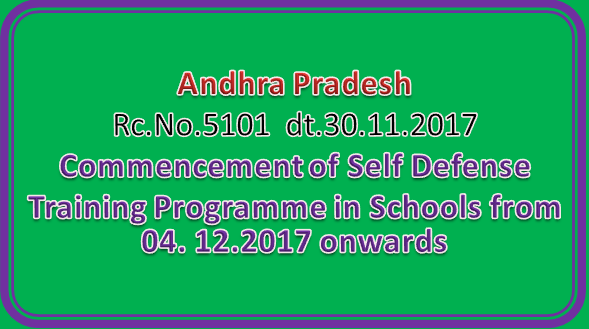 Rc No 5101|| Commencement of Self Defense Training Programme in Schools from 04. 12.2017 onwards