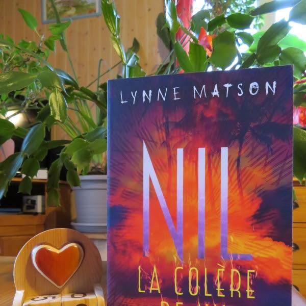 Nil, tome 3 : La colère de Nil de Lynne Matson