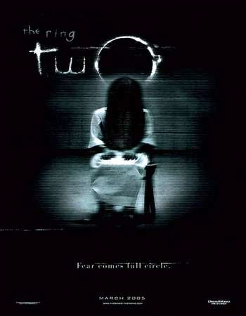 Poster Of The Ring Two 2005 Hindi Dual Audio 450MB HDTVRip 720p HEVC Free Download Watch Online downloadhub.in