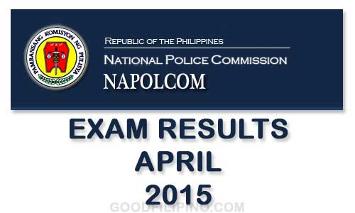 NAPOLCOM: APRIL 2015 PNP Exam Results - List of Passers