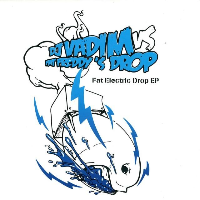 DJ Vadim vs Fat Freddy's Drop - Fat Electric Drop EP