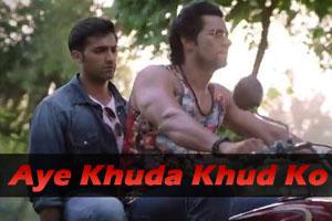 Aye Khuda Khud Ko