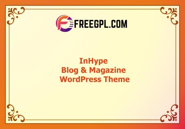 InHype - Blog & Magazine WordPress Theme Nulled Download Free