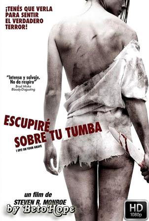 Escupire Sobre Tu Tumba [1080p] [Latino-Ingles] [MEGA]