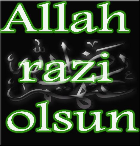 Allah razi olsun