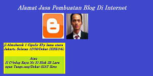 Alamat Jasa Pembuatan Blog Di Internet, Jasa Pembuatan Blog
