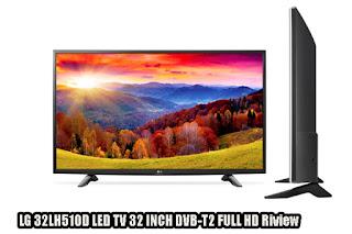 LG 32LH510D LED TV 32 INCH DVB-T2 FULL HD Riview