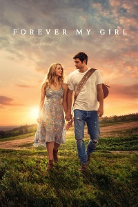 Watch Forever My Girl Online Free in HD