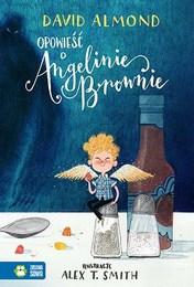 http://lubimyczytac.pl/ksiazka/4806637/opowiesc-o-angelinie-brownie
