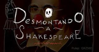 Poster 1 Desmontando a Shakespeare