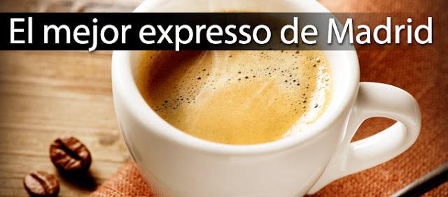 El mejor cafe expresso de Madrid