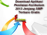 Download Aplikasi Penilaian Kurikulum 2013 Jenjang SMP Terbaru Gratis