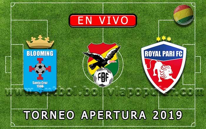 【En Vivo】Blooming vs. Royal Pari - Torneo Apertura 2019