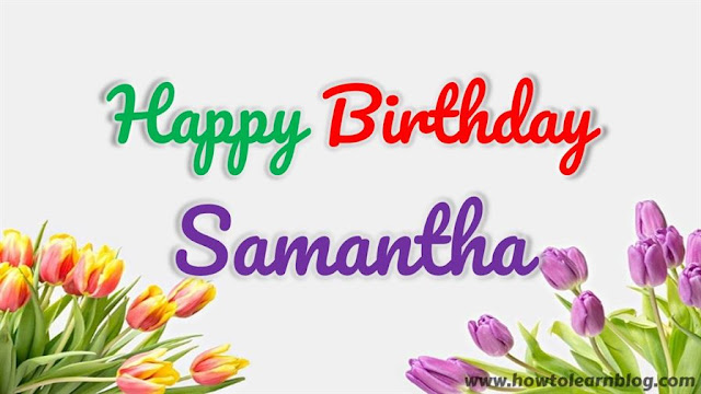 Happy Birthday Samantha | Best Wishes | Greeting Card | HBD Celebration
