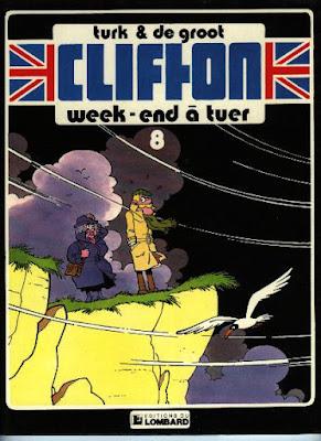 Couverture de Clifton T8 Un week-end à tuer de Turk et De Groot chez le Lombard