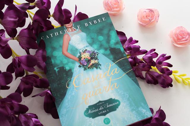 Casada Até Quarta - Noivas da Semana #01 - Catherine Bybee