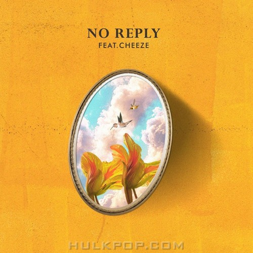 no reply – My Spring (Feat. CHEEZE) – Single