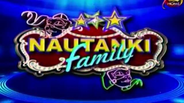 Nautanki Family Episode 16 in HD