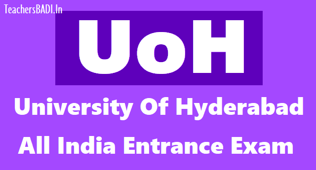 university of hyderabad entrance exam 2019, uoh entrance exam 2019,university of hyderabad pg mphil phd msc imsc ima courses admissions,uoh online application form