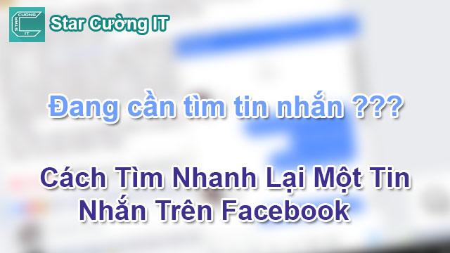 Cách Tìm Nhanh Lại Một Tin Nhắn Trên Facebook