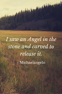 I saw an angel in the stone... - Michaelangelo  Find more free inspirational quotes for teachers and learners at www.HelloMrsSykes.com