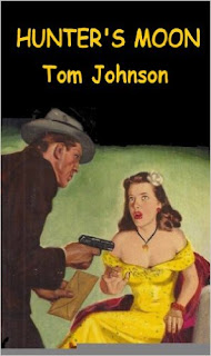 http://www.amazon.com/Hunters-Moon-Tom-Johnson-ebook/dp/B00A9YH6PE/ref=la_B008MM81CM_1_6?s=books&ie=UTF8&qid=1459539339&sr=1-6&refinements=p_82%3AB008MM81CM