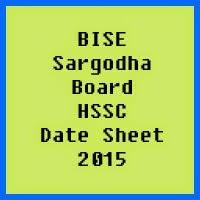 Sargodha Board HSSC Date Sheet 2017, Part 1 and Part 2