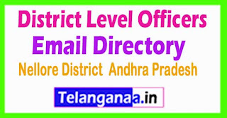 Nellore District AP State District Level Officers Email Directory