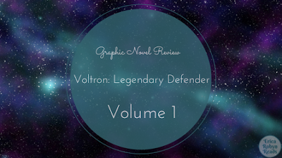 Graphic Novel Review of Voltron: Legendary Defender, Volume 1