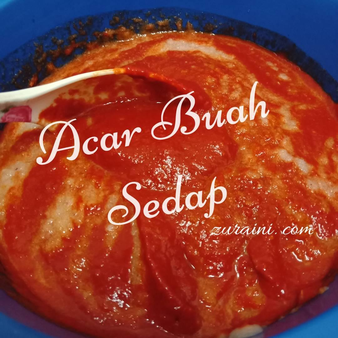 RESEPI ACAR BUAH JOHOR 2017 - MUDAH & SEDAP