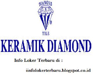 Lowongan Kerja PT Keramik Diamond Industries