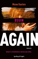 http://bookheartblog.blogspot.it/2018/03/recensionebegin-again-di-mona-kasten.html