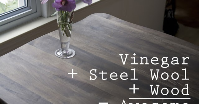 Bombasine Diy Wood Refinishing With Vinegar And Steel Wool