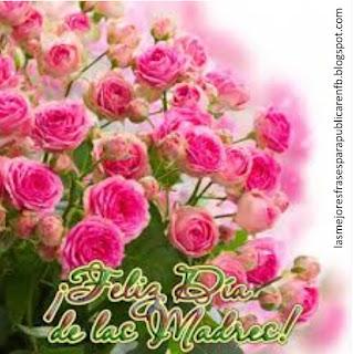 Frases Día De La Madre: Feliz Día De las Madres