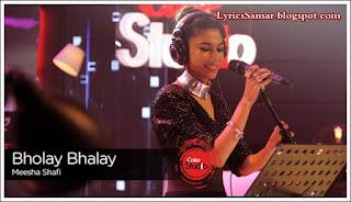 Bholay Bhalay Lyrics : Meesha Shafi | Coke Studio 9