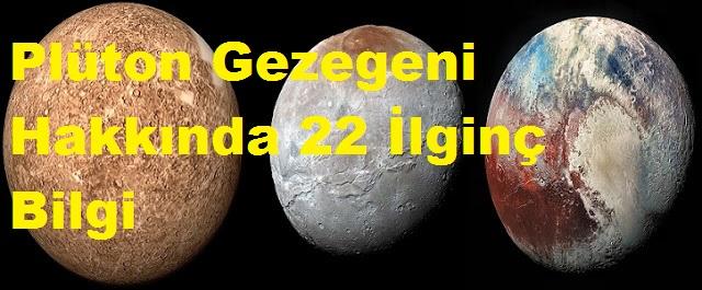 Plüton Gezegeni Hakkında 22 İlginç Bilgi