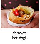 https://www.mniam-mniam.com.pl/2012/09/domowe-hot-dogi.html