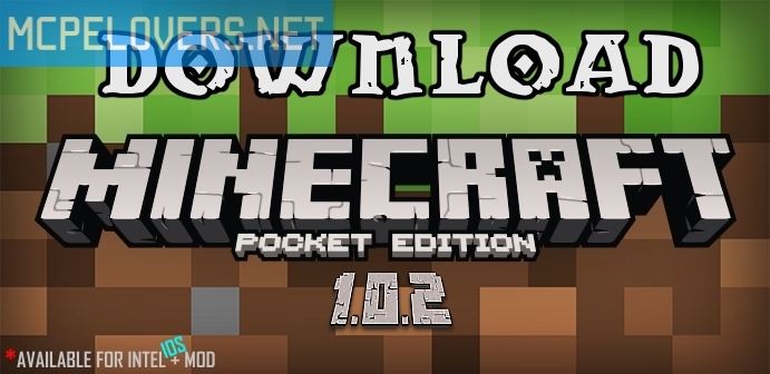 Download Minecraft: Pocket Edition v1.0.2