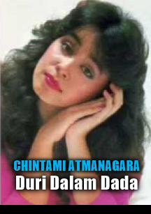 Koleksi Lagu Chintami Atmanagara Mp3 Album Duri Dalam Dada Lengkap Full Rar,Chintami Atmanagara, Lagu Lawas, Tembang Kenangan,