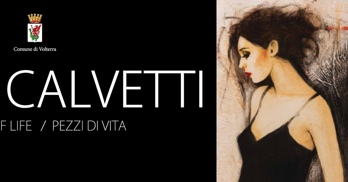 "Fabio Calvetti ""Scraps of life / Pezzi di vita"""