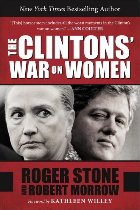 The Clinton's dirty filthy war on women