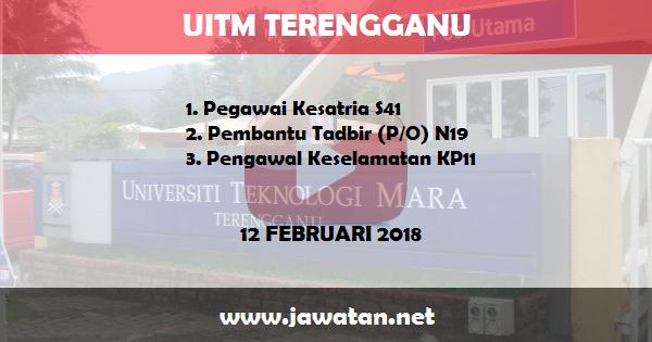 Jobs in Universiti Teknologi Mara (UiTM) Terengganu (12 Februari 2018)