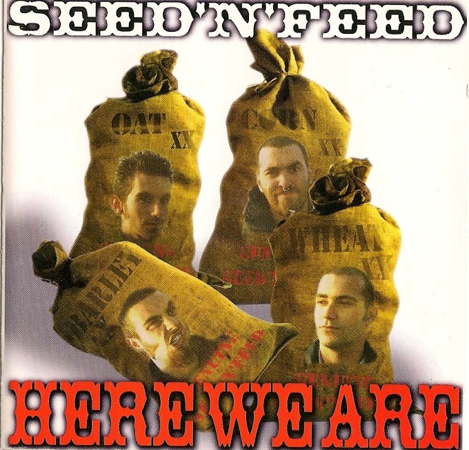 <center>Seed'n'feed - Here We Are (1997)</center>