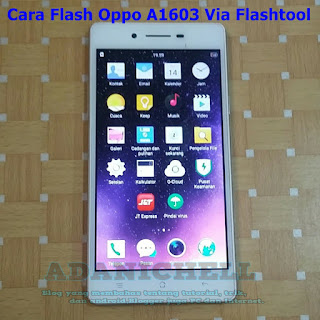 Cara Flash Oppo A1603 Via Flashtool
