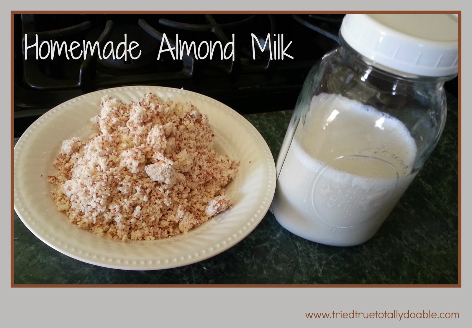 homemade almond milk almond milk tried true and totally doable 12282